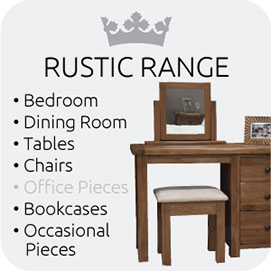 Rustic Range from Top Secret Furniture
